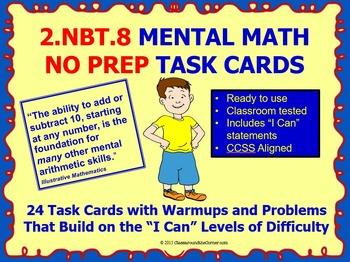 2.NBT.8 Math 2nd Grade NO PREP Task Cards—MENTAL MATH PRINTABLES