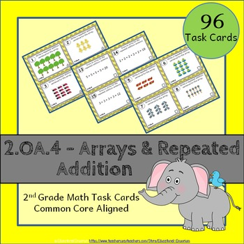 2.OA.4 Task Cards - Arrays & Repeated Addition (Second-Gra