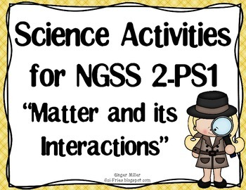 2-PS1 Matter and Its Interactions:  It's a Matter of Inves