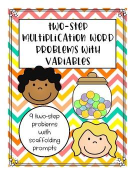 FREEBIE! 2-Step Real World Multiplication Word Problems wi