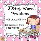 2 Step Word Problems - Grade 3 - 3.OA.8