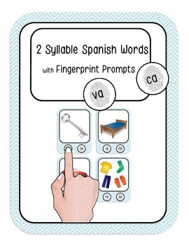 2 Syllable Spanish Words with Fingerprint Prompts (CVCV and more)