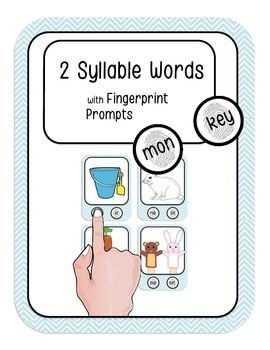 2 Syllable Words with Fingerprint Prompts - Marking Syllab
