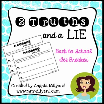 Back to School Ice Breaker - 2 Truths and a Lie