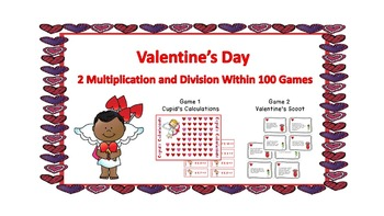 Valentine's Day Math Games - Multiplication and Division w