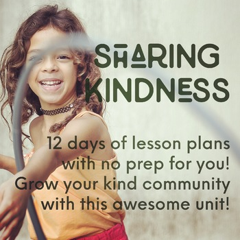 2 Week No-Prep Kindness Unit