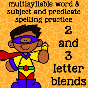 2 and 3 Letter Blends - Multisyllable Words - 2nd Grade Sp