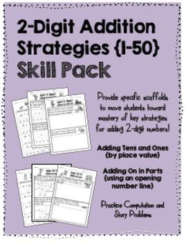 2-digit (1-50) Addition Strategies SKILL PACK