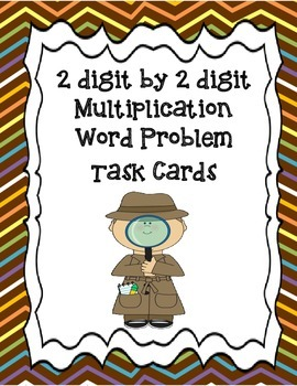 2 digit by 2 digit multiplicaiton word problem task cards