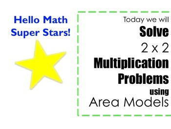 2 x 2 Multiplication using Area Model PowerPoint -- CCRS a