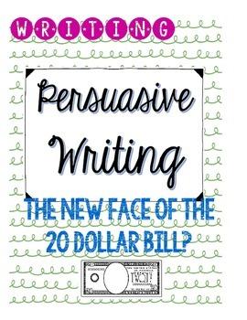 $20 Bill - Persuasive Writing