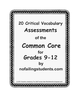 20 Critical Vocabulary Scaffolded Assessments of the Commo