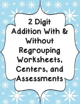 20 Double Digit Addition With & Without Regrouping (Winter