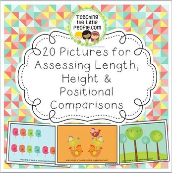 20 Pictures for Teaching & Assessing Length, Height & Posi