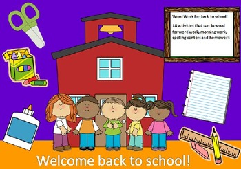 Back to School - 20 words - 20 activities of word work - 54 pages
