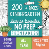 200+ Page NO PREP Science Doodles Kindergarten Printables