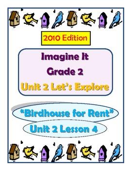 2010 Edition Imagine It Grade 2 Unit 2 Lesson 4 Birdhouse