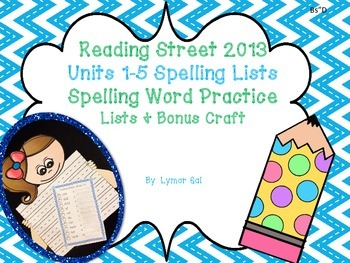2013 Reading Street Spelling Lists and Bonus Craft (Units 1-5)