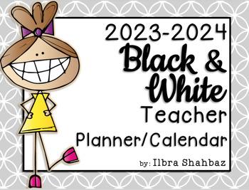 2016-2017 Teacher Planner/Calendar {B&W} {EDITABLE}