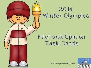 2014 Winter Olympics: Fact and Opinion Task Cards