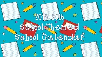 2015-2016 School Themed Calendar