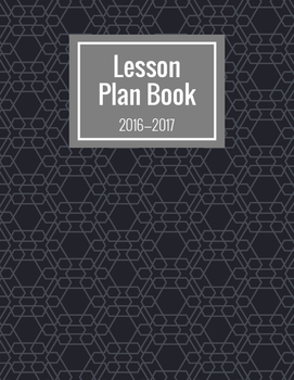 2016-2017 Lesson Planner (Black & White)
