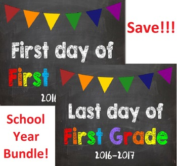 2016-2017 School Year First & Last Day of School Bundle fo