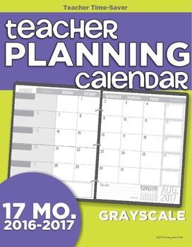 2016-2017 Teacher Planning Calendar Template {Grayscale}