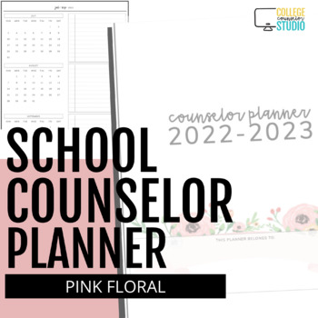 2016-2017 Ultimate School Counselor Planner (Floral Dream Theme)