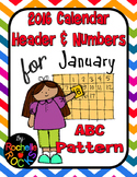 2016 January Calendar Header & Numbers ABC Pattern