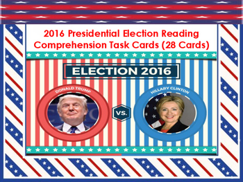 2016 Presidential Election Reading Comprehension Task Card