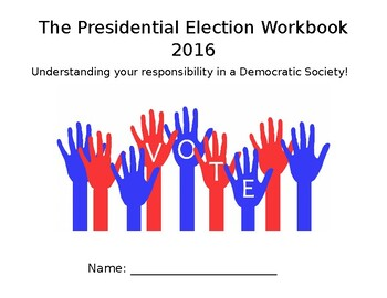 2016 Presidential Election Workbook - including the Electo