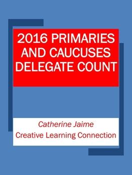 2016 Primaries and Caucuses Delegate Count