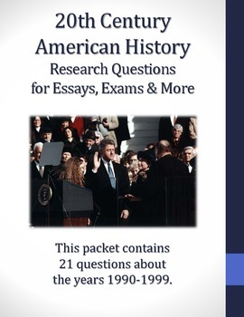 20th Century American History 1990-1999 Research Questions