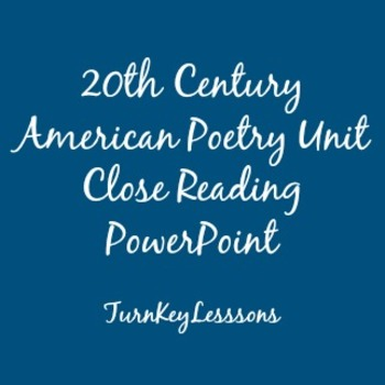 20th Century American Poetry Unit Close Reading PowerPoint