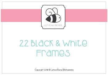 22 Black & White Frames / 22 marcos blancos y negros