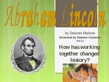 2.2.2 Abraham Lincoln, Reading Street, 2nd Grade, Unit 2 W