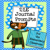 225 Journal Prompts for the Elementary Classroom