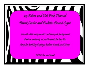 24 Blank Center and Bulletin Board Signs (Zebra and Hot Pi