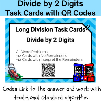 24 Long Division with 2 Digit Divisors Task Cards With QR