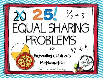 25 Equal Sharing Problems for Extending Children's Mathema