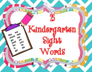 25 Kindergarten Sight Words (RtI)