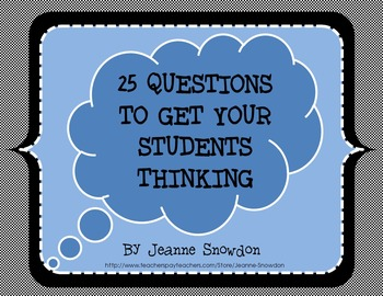 25 Questions To Get Your Students Thinking (and Writing)