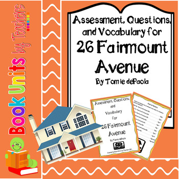 26 Fairmount Avenue by Tomie dePaola Questions, Test, and