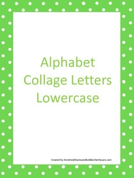 26 lower case Letter Collage worksheets.  Great for daycar