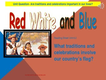 2.6.2 2nd Grade Reading Street Red White & Blue Unit 6 Wee