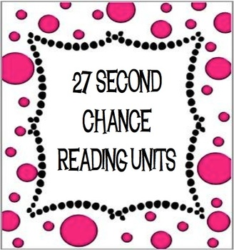 27 SECOND CHANCE READING UNITS!!!!!  HUGE DEAL!!!!