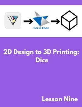 2D Design to 3D Printing: Dice