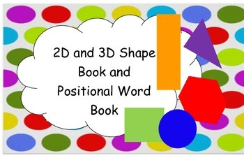2D and 3D Shape and Positional Word Book