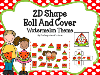 2D Shapes Roll And Cover -Watermelon